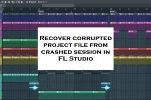 Recover lost corrupt project in FL Studio