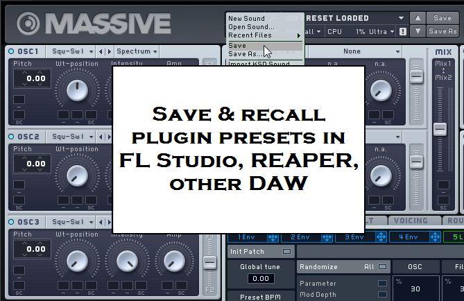 Save, recall & manage plugin presets in FL Studio, REAPER, other DAW